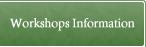 Workshops Information